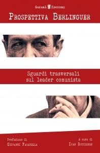 Prospettiva Berlinguer – Il leader comunista a trent'anni dalla scomparsa